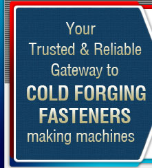 Cold Forgings Nut Bolt Header machine manufacturer in india punjab ludhiana